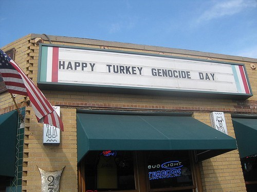 marquee,psa,thanksgiving,Turkey Genocide Day