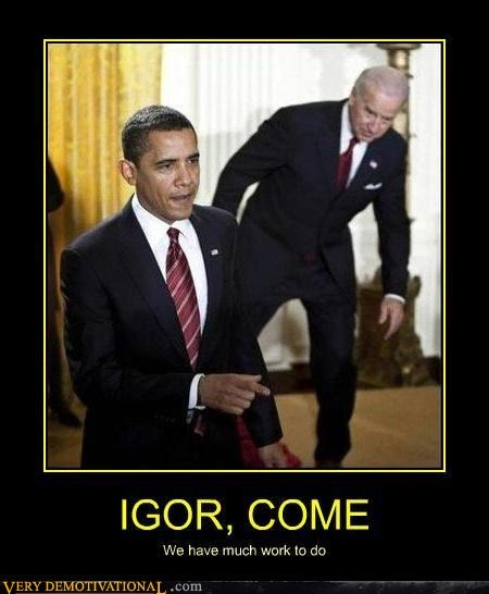 hilarious,igor,joe biden,obama
