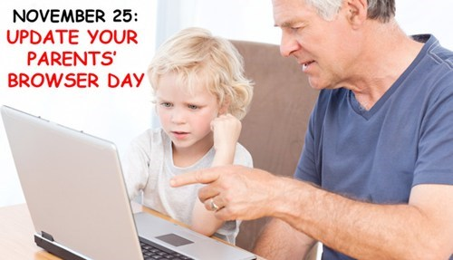 browsers Nerd News Tech tech support thanksgiving update-your-parents-browser - 5479639808