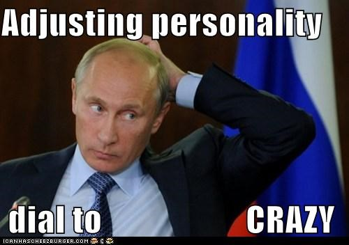 adjusting adjustment crazy personality political politics Pundit Kitchen russia russian Vladimir Putin