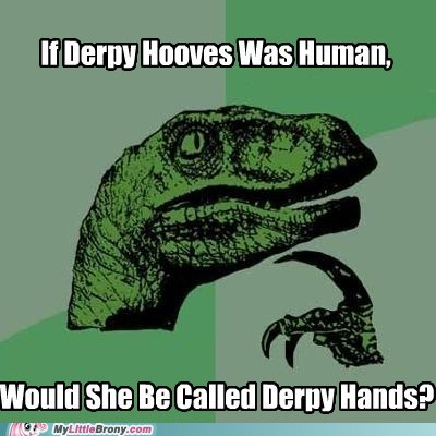 derpy hooves human meme philosoraptor - 5482011392