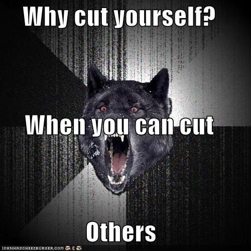 why do you cut yourself