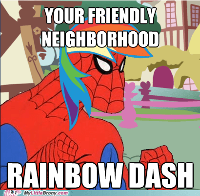 mare do well meme never fear rainbow dash Spider-Man - 5483698176