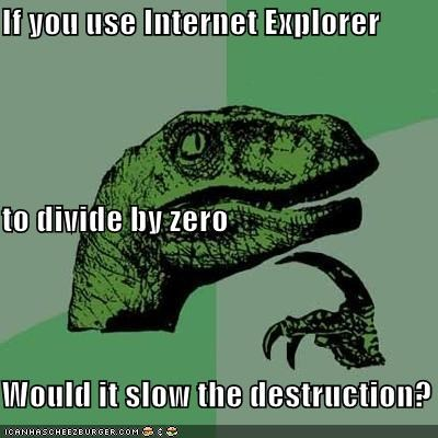 computers division internet explorer philosoraptor wormhole zero - 5483861760