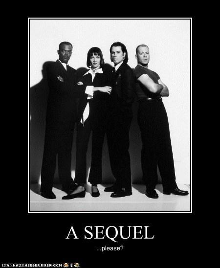A SEQUEL ...please?