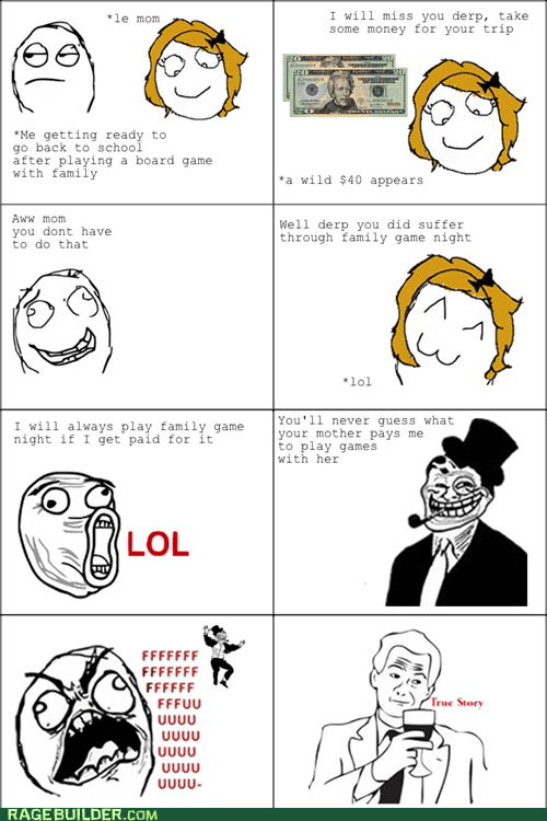 games,money,Rage Comics,your mom