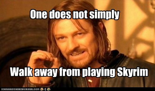 addictive Boromir Lord of the Rings one does not sean bean the elder scrolls walk away