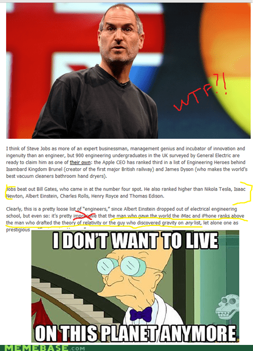 all time,engineers,i dont want to live on this planet anymore,rank,steve jobs