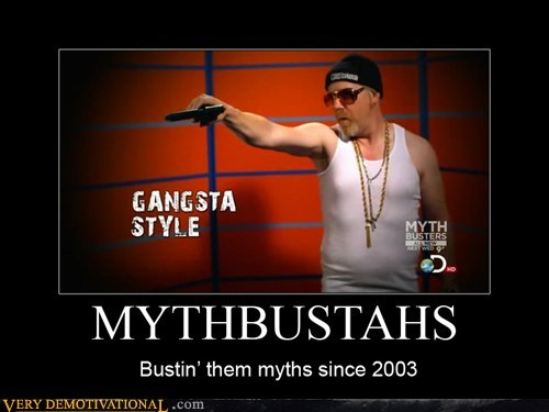 gangsta guns hilarious mythbusters wtf - 5491242240