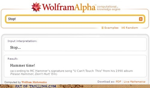 hammer time,stop,wolfram alpha