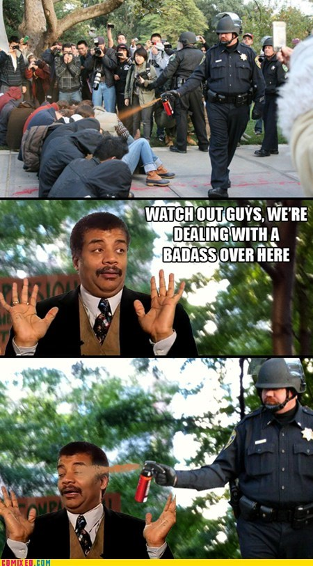meme Neil deGrasse Tyson Pepper Spray Cop science the internets - 5492464128