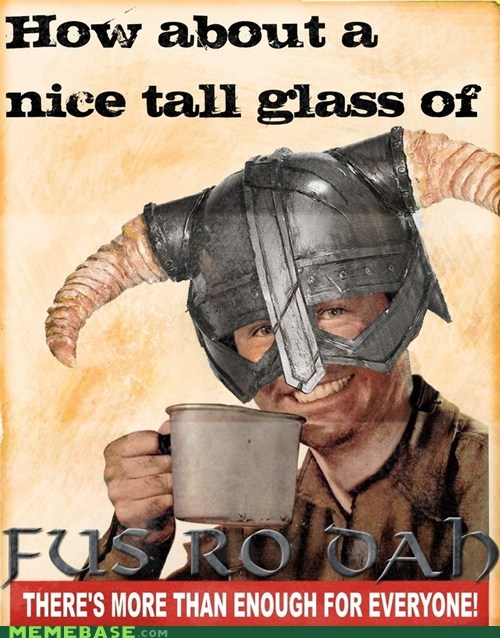 best of week,fus ro dah,glass,Skyrim,Text Stuffs,video games