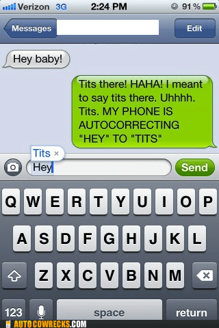 auto correct Hey shortcut tits