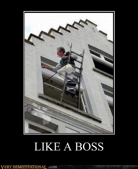 hilarious ladder Like a Boss painting - 5493053184