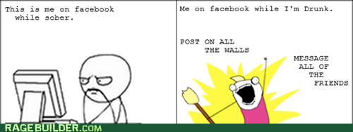 all the things,drunk,facebook,Rage Comics