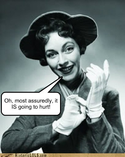 for sure gloves historic lols hurt its-going-to-hurt thats-a-bummer-man vintage woman - 5493616640