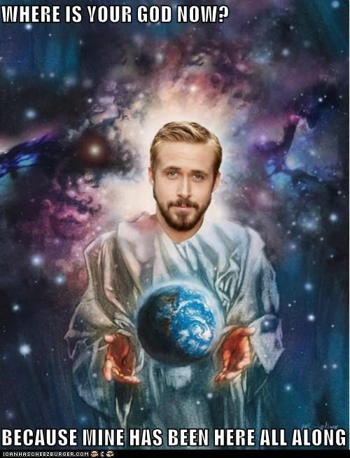 earth,god,photoshopped,Ryan Gosling,Where Is Your God,wtf