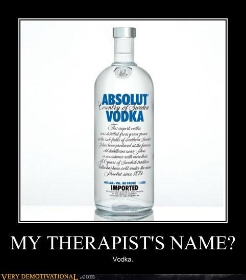 booze hilarious therapist vodka - 5495577344
