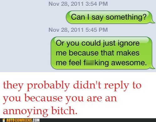 awesome beeyotch ignore ignoring - 5496331264