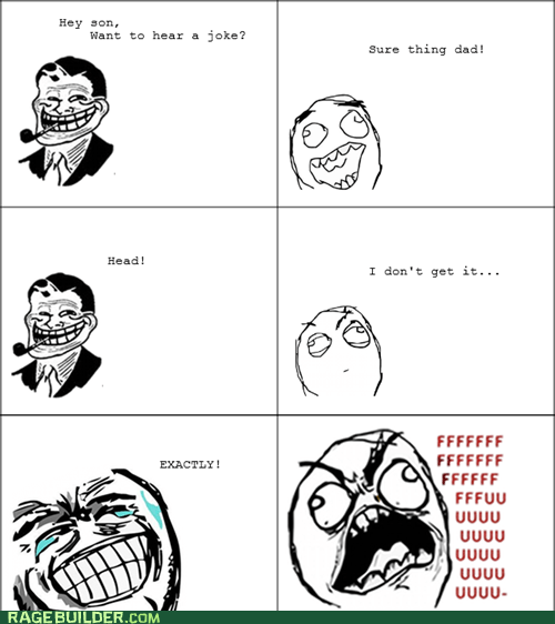 head Rage Comics that sounds naughty troll dad