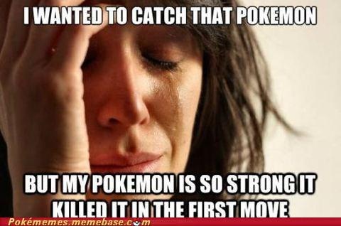 best of week catch critical hit First World Problems Memes strong - 5496629504