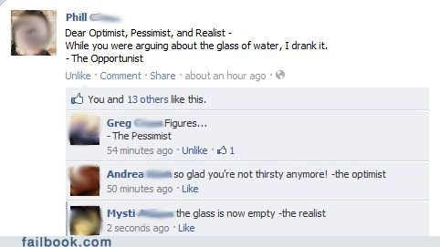 facebook,failbook,g rated,optimist,pessimist,socail media,win,witty
