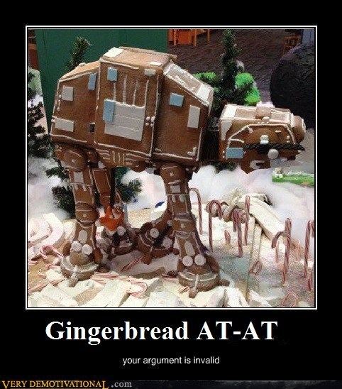 at at,gingerbread,Invalid Argument,Pure Awesome