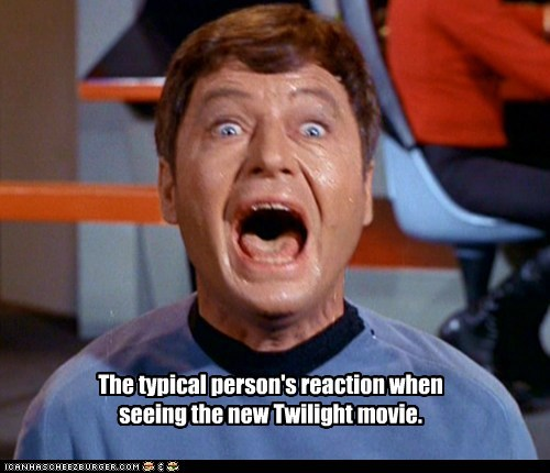 breaking dawn,DeForest Kelley,McCoy,Movie,reaction,scream,Star Trek