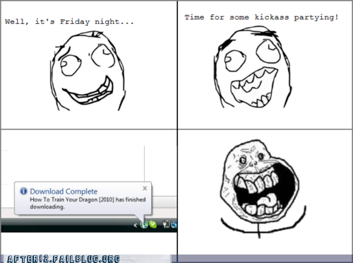 forever alone friday night How to train your dragon movie night party time rage comic - 5497423360