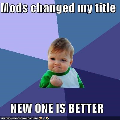 better grateful mods success kid title youre-welcome - 5497960448
