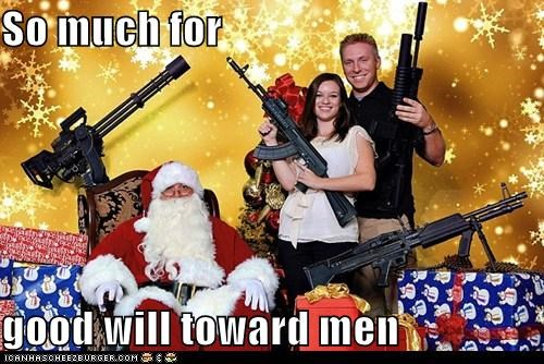 christmas goodwill toward man guns merry christmas santa santa claus - 5498605056