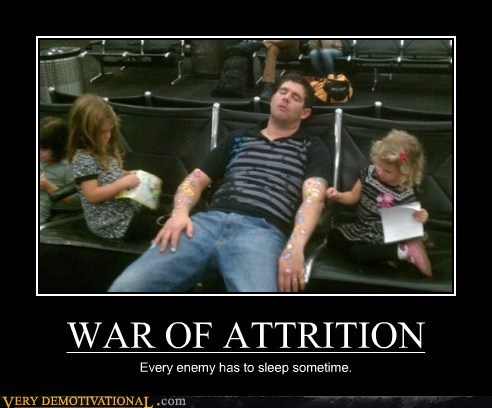 enemy,hilarious,sleep,war of attrition