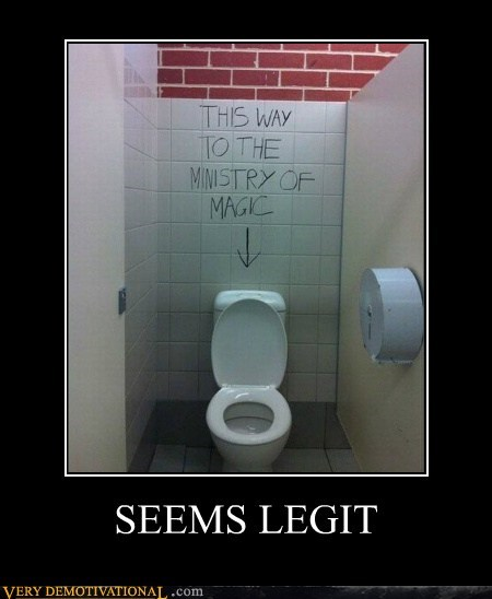 hilarious,ministry of magic,seems legit,toilet