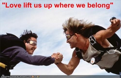 keanu reeves love lifts us up where we belong lyrics Patrick Swayze point break skydiving Songs - 5499856128