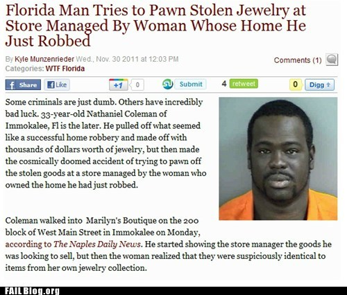 Charged With Stupidity oh florida Probably bad News stupid criminals
