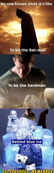batman movies mr freeze sandman song Super-Lols - 5500880384