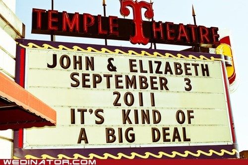 Big Deal,funny wedding photos,signboard,theater