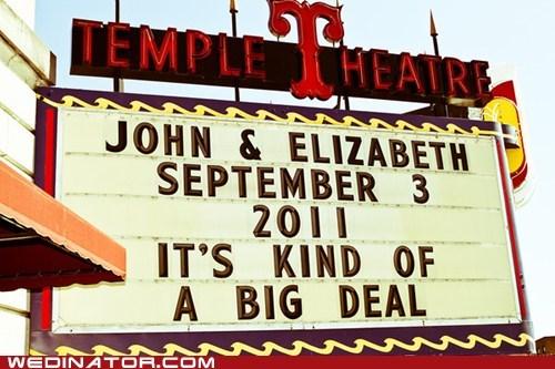 Big Deal funny wedding photos signboard theater - 5500896768