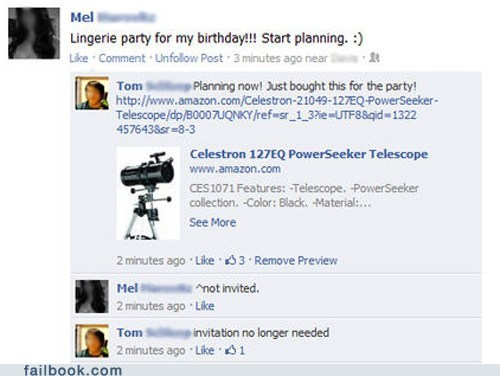 birthday,creepy,facebook,failbook,lingerie,Party,Telescope,witty reply