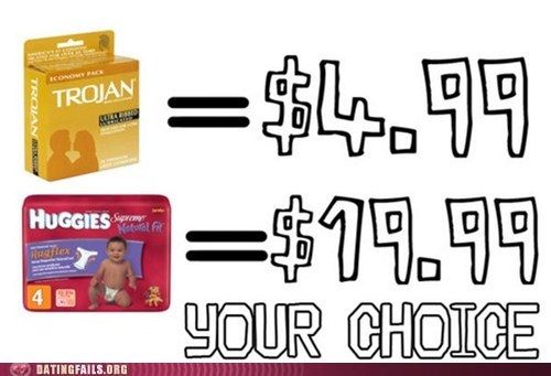 Babies choose wisely condoms diapers expensive investments trojan We Are Dating - 5501708800