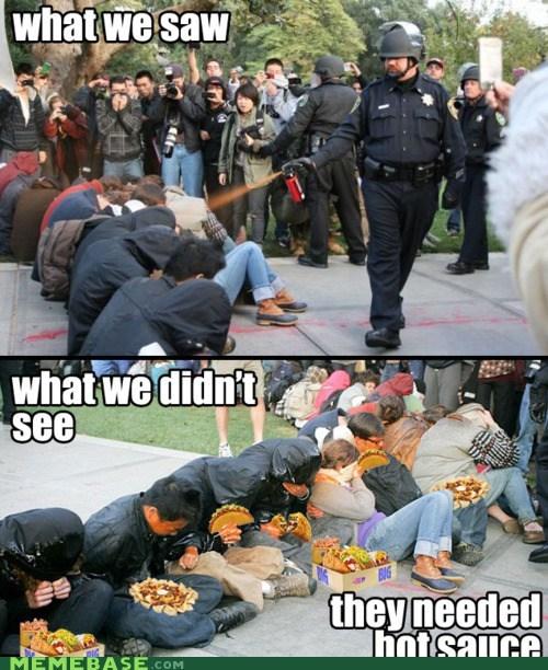 hot sauce,occupy,Pepper Spray Cop,riots,taco bell