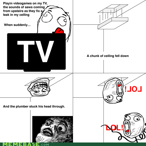 awesome ceiling plumber Rage Comics - 5502007808