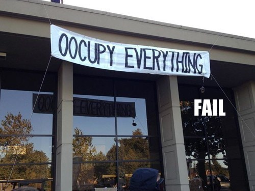 fail nation,g rated,irony,Occupy Wall Street,signs,spelling,typo