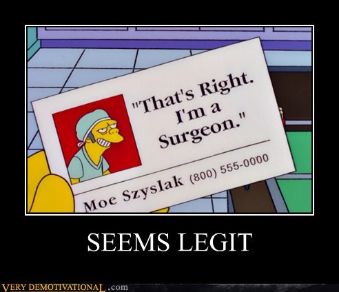 hilarious moe seems legit simpsons surgeon