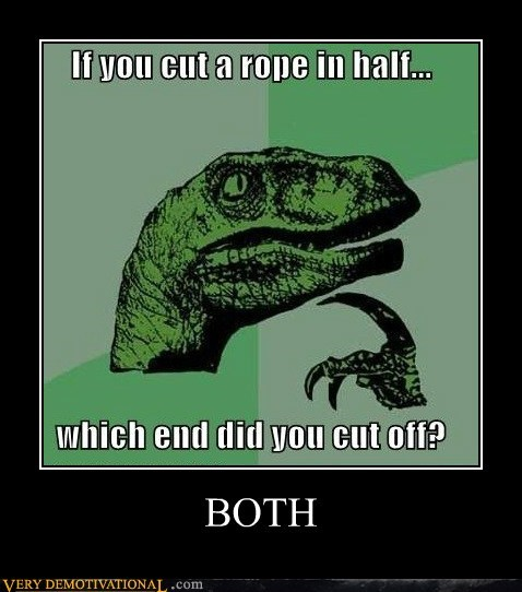 cut,hilarious,philosoraptor,rope,wtf