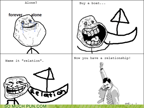 double meaning,forever alone,literalism,name,Rage Comics,relation,relationship,ship