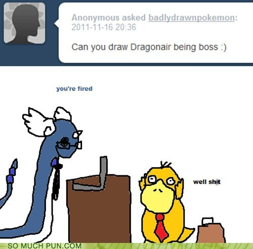 being boss double meaning dragonair literalism lolwut Psyduck