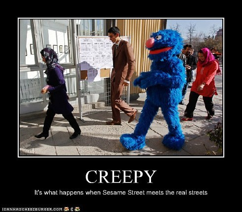 CREEPY It's what happens when Sesame Street meets the real streets
