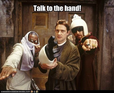 arm,arthur dent,ford prefect,Hitchhikers Guide To the Galaxy,Martin Freeman,Mos Def,talk to the hand,zaphod beeblebrox