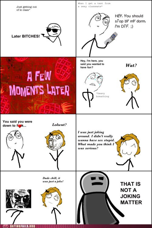 dtf joke joking joking around lolwut rage comic serious business texting We Are Dating - 5506104320